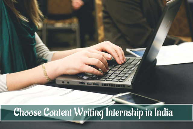 Why You Should Choose Content Writing Internship in India