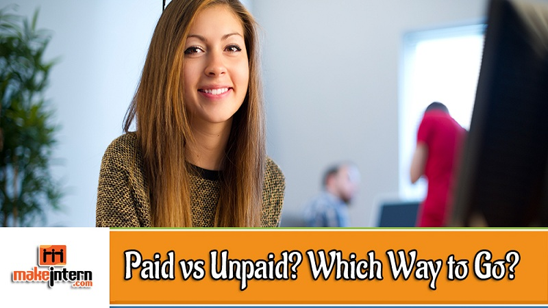 Paid vs Unpaid? Which Way to Go?