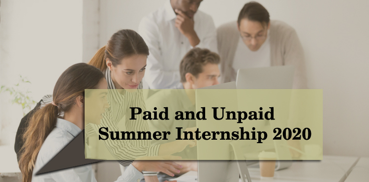 How to Choose Between Paid and Unpaid Summer Internship 2020
