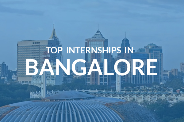 Internship in Bangalore –learn how the company works.