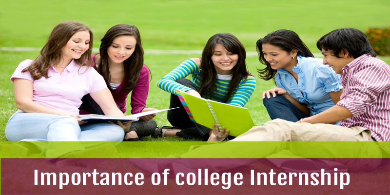 Importance of college Internship
