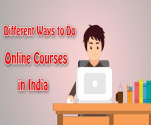 Different Innovative ways to Do Online Courses in India