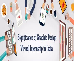 Significance of Graphic Design Virtual Internship in India