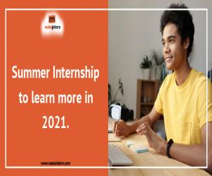 Summer internship to learn more in 2021
