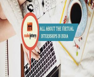Know All About The Virtual Internships In India